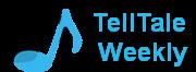 TellTale Weekly
